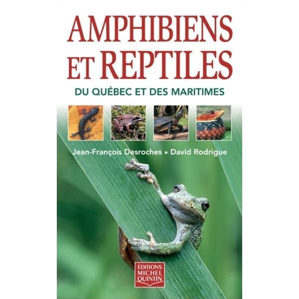 Éditions Michel Quintin - Amphibiens et reptiles du Québec et des Maritimes