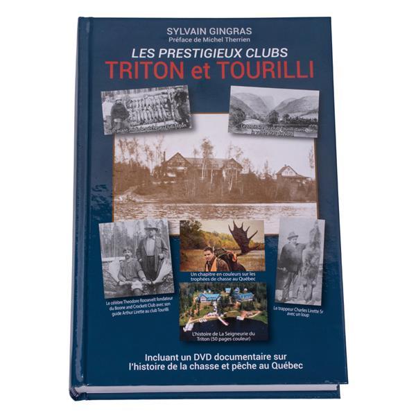 Éditions E. A. Sylvain Gingras - Les Prestigieux Clubs Triton et Tourilli