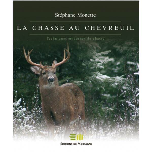 Éditions de Mortagne - La chasse au chevreuil