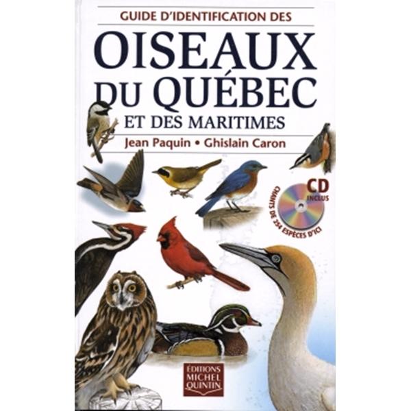 Éditions Michel Quintin - Guide d'identification des oiseaux du Québec et des Maritimes Book