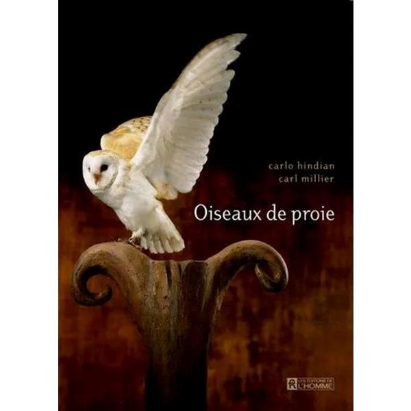 Éditions de l'Homme - Oiseaux de proie